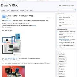 Arduino : dht11 + attiny85 + rf433 » Erwan's Blog