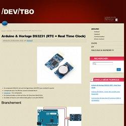 Arduino & Horloge DS3231 (RTC = Real Time Clock) - /dev/tbo