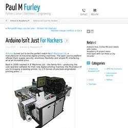 Arduino Isn't Just For Hackers ← Paul M Furley