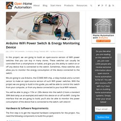 Arduino WiFi Power Switch & Energy Monitoring Device - Open Home Automation