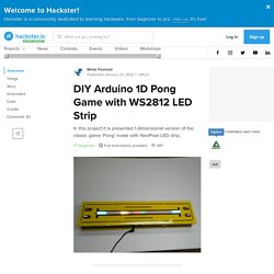 DIY Arduino 1D Pong Game with WS2812 LED Strip