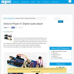 Arduino Project 5: Digital audio player