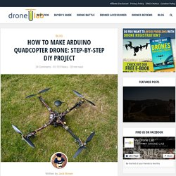 Arduino Quadcopter: What You Need to Build One (DIY Project)