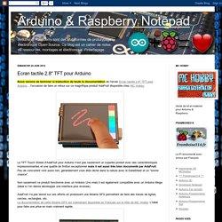 "Arduino & Raspberry Notepad: Ecran tactile 2.8"" TFT pour Arduino"