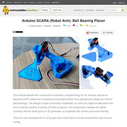 Arduino SCARA (Robot Arm): Ball Bearing Placer: 7 Steps