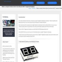 Make a simple Arduino Game Scoreboard with 7-segment Displays – Brainy-Bits