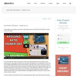 Auto Power Off Arduino - Simple circuit - educ8s.tv - Watch Learn Build
