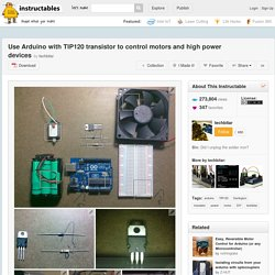 Use Arduino with TIP120 transistor to control motors and high power devices - All