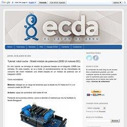 El cajón de Arduino: Tutorial: robot coche - Shield módulo de potencia L293D (4 motores DC)
