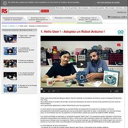 Robot Arduino – Un nouveau produit Arduino – Tutoriels vidéos