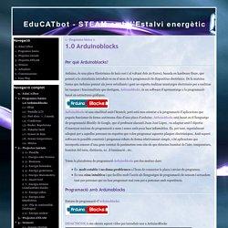 1.0 Arduinoblocks - EduCATbot - STEAM amb l'Estalvi energètic
