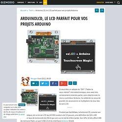 ArduinoLCD, le LCD parfait pour vos projets Arduino