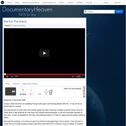 We Are The Aliens | Documentary Heaven | Watch Free Documentaries Online