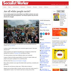 Are all white people racist?