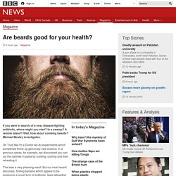 Are beards good for your health?