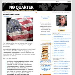 Are Dollars Citizens? : NO QUARTER