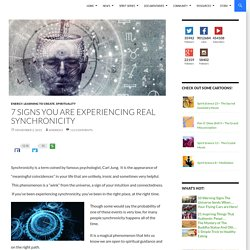 Are You Experiencing Synchronicity?