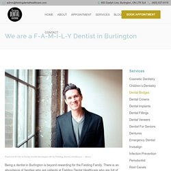 We are a Family Dentist in Burlington