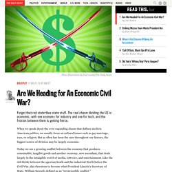 Are We Heading for An Economic Civil War?