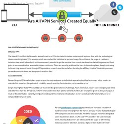 Are All VPN Services Created Equally?