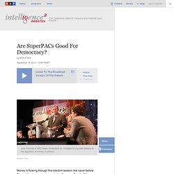 Are SuperPACs Good For Democracy?