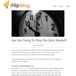 Are You Trying To Time The Stock Market?