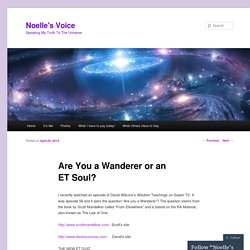 Are You a Wanderer or an ET Soul?
