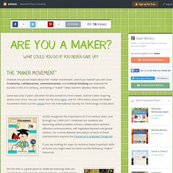 ARE YOU A MAKER?