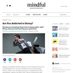 Are You Addicted to Doing?