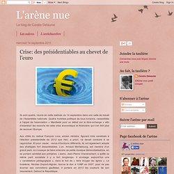 Crise: des présidentiables au chevet de l'euro