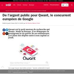 De l'argent public pour Qwant, le concurrent européen de Google
