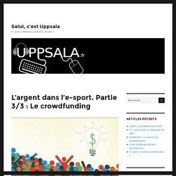 L'argent dans l'e-sport partie 3/3 : Le crowdfunding