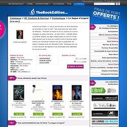 La dague d'argent de Keila Silion sur TheBookEdition.com