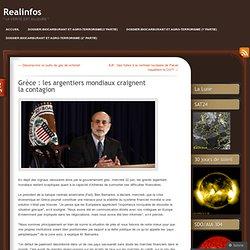 Grèce : les argentiers mondiaux craignent la contagion