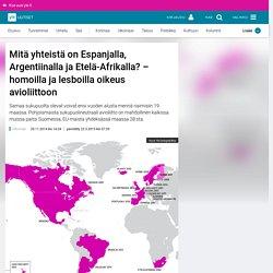 Mitä yhteistä on Espanjalla, Argentiinalla ja Etelä-Afrikalla? – homoilla ja lesboilla oikeus avioliittoon