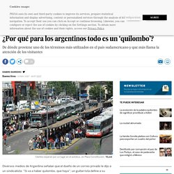 Argentina: ¿Por qué para los argentinos todo es un 'quilombo'?