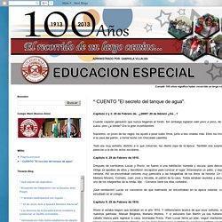 "Argentina Bicentenaria: * CUENTO ""El secreto del tanque de agua""."