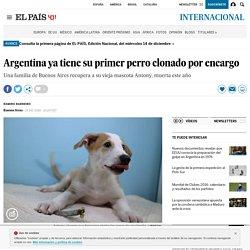Argentina ya tiene su primer perro clonado por encargo