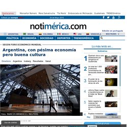 Argentina, con pésima economía pero buena cultura