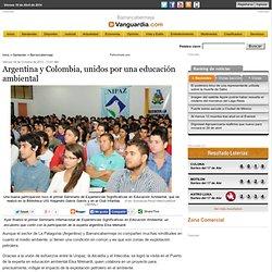 Argentina y Colombia, unidos por una educación ambiental