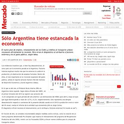 Sólo Argentina tiene estancada la economía