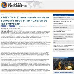 ARGENTINA: El estancamiento de la economía llegó a los números de las empresas