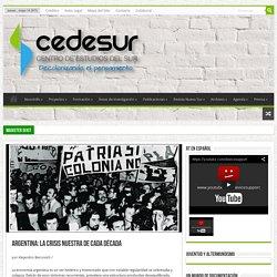 Argentina: la crisis nuestra de cada década