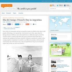 Día del Amigo: Friend's Day in Argentina