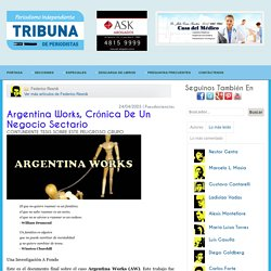 Argentina Works, crónica de un negocio sectario