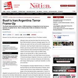 Bush's Iran/Argentina Terror Frame-Up