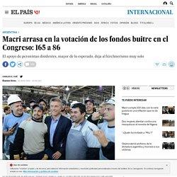 Argentina: Macri arrasa en la votación de los fondos buitre en el Congreso: 165 a 86