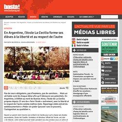 En Argentine, l'école La Cecilia forme ses élèves à la liberté et au respect de l'autre
