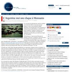 L'Argentine met une claque à Monsanto