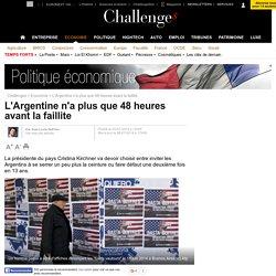 L'Argentine n'a plus que 48 heures avant la faillite